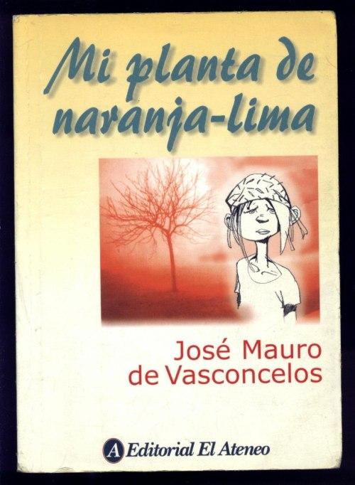 mi-planta-de-naranja-lima-vasconcelos-ed-el-ateneo-2004-12928-MLA20068907010_032014-F