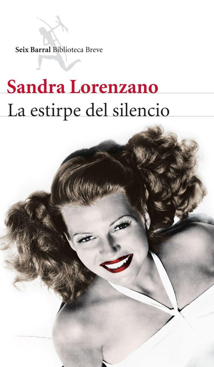 201923_portada_la-estirpe-del-silencio_sandra-lorenzano_201506041738