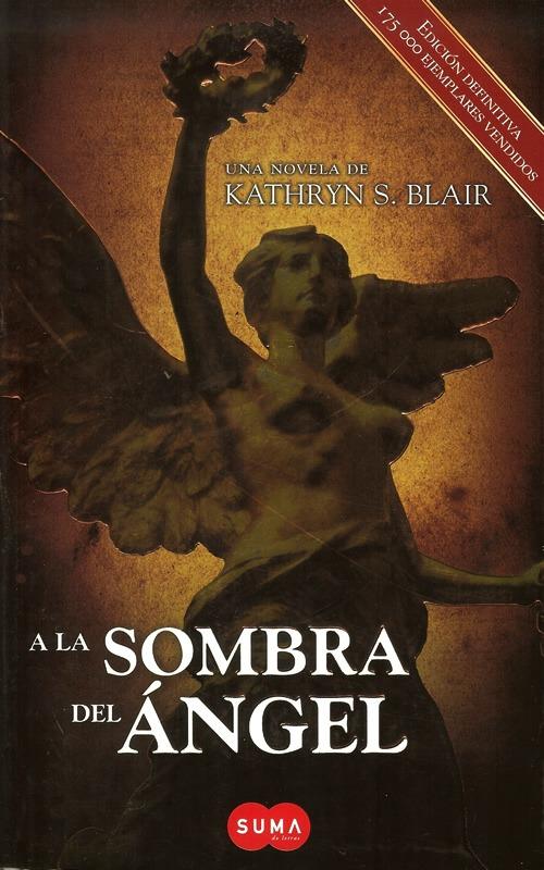 a-la-sombra-del-angel-kathryn-s-blair-suma-de-letras-2996-MLM3711819403_012013-F